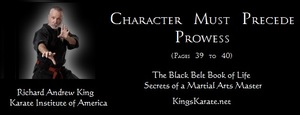 KIA Principle #9: Character Must Precede Prowess