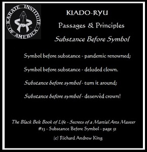 KIA Principle #13: Substance Before Symbol