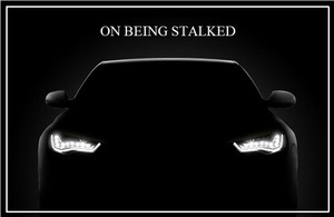 On Being Stalked
