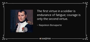 Napoleon: The First Virtue in a Soldier
